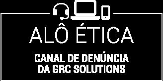 Canal de denúncia da GRC Solutions