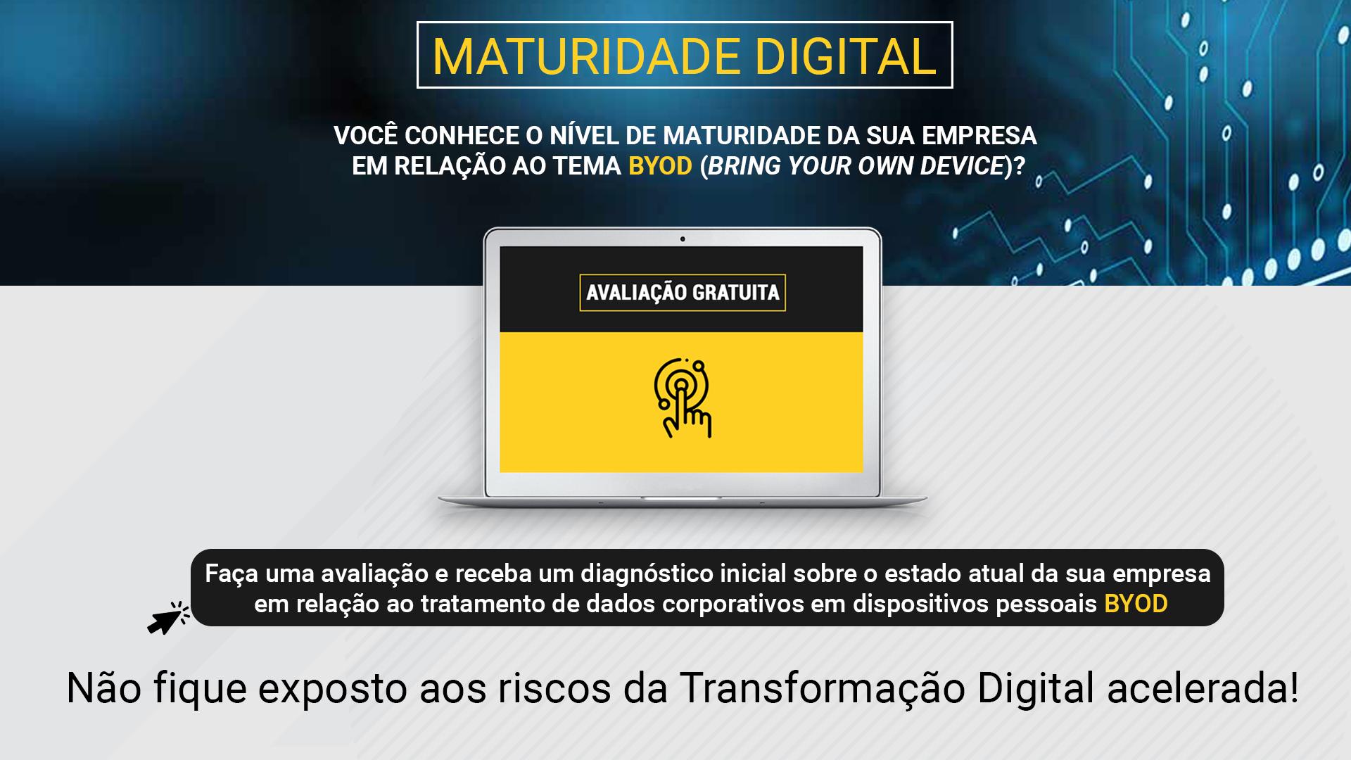 Avaliação da Maturidade Digital BYOD